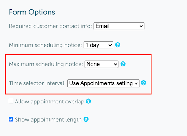 New features: Maximum Scheduling Notice and Time Selector Interval